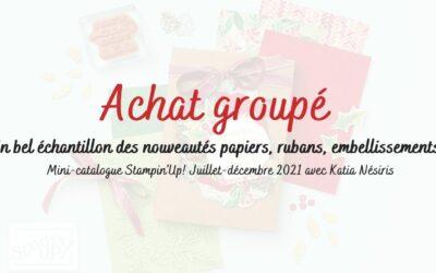 Achat groupé mini-catalogue Stampin'up Juillet-Décembre 2021